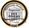 Nationally Ranked Superior DUI Attorney | 2014