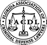 FACDL | Florida Association of Criminal Defense Lawyers
